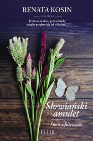 okładka Słowiański amulet Siostry Jutrzenki, Książka | Renata Kosin
