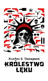 okładka Królestwo lęku, Książka | Hunter S. Thompson