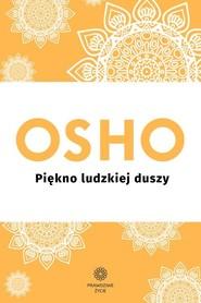 okładka Piękno ludzkiej duszy, Książka | OSHO
