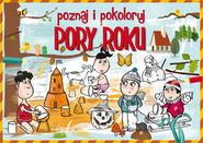 okładka Poznaj i pokoloruj Pory roku, Książka | Krzysztof  Tonder