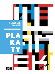 okładka Sławomir Iwański Plakaty, Książka | Schubert Zdzisław