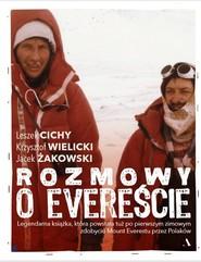 okładka Rozmowy o Evereście, Książka | Jacek Żakowski, Leszek Cichy, Wielicki Krzysztof