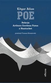 okładka Relacja Arthura Gordona Pyma z Nantucket, Książka | Edgar Allan Poe