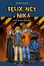 okładka Felix, Net i Nika oraz Bunt Maszyn Tom 8, Książka | Rafał Kosik