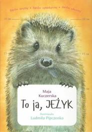 okładka To ja JEŻYK / Grupa Cogito, Książka | Kuczerska Maja