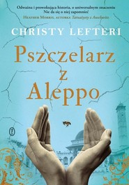 okładka Pszczelarz z Aleppo, Książka | Christy Lefteri