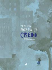 okładka Credo, Książka | Tadeusz Różewicz