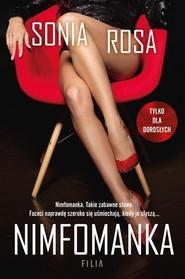 okładka Nimfomanka, Książka   Rosa Sonia