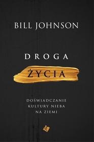 okładka Droga życia, Książka | Johnson Bill
