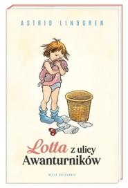 okładka Lotta z ulicy Awanturników, Książka | Astrid Lindgren
