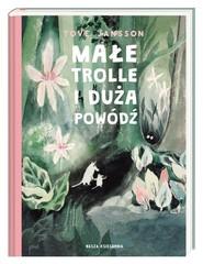 okładka Małe trolle i duża powódź, Książka | Tove Jansson