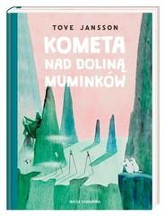 okładka Kometa nad Doliną Muminków, Książka | Tove Jansson