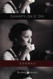 okładka Saharyjskie dni, Książka | Sanmao