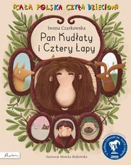 okładka Pan Kudłaty i Cztery Łapy, Książka | Iwona  Czarkowska