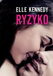 okładka Ryzyko, Książka | Elle Kennedy