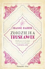 okładka Złodziejka truskawek, Książka | Joanne Harris