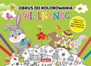 okładka Wielkanoc obrus do kolorowania, Książka | Adamska-Rzepka Aleksandra