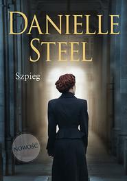 okładka Szpieg, Książka | Danielle Steel