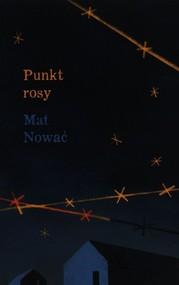 okładka Punkt rosy, Książka | Nować Mat