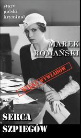 okładka Serca szpiegów, Książka | Marek Romański