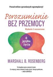 okładka Porozumienie bez przemocy O języku życia, Książka   Rosenberg Marshall