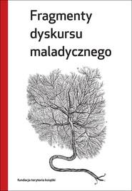 okładka Fragmenty dyskursu maladycznego, Książka  