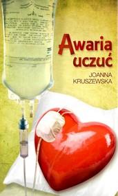 okładka Awaria uczuć, Książka | Joanna Kruszewska