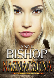 okładka Inni Tom 4 Naznaczona, Książka   Anne Bishop