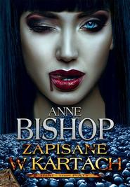 okładka Zapisane w kartach Tom 5 Inni, Książka   Anne Bishop