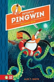 okładka Detektyw Pingwin i pechowy rejs, Książka | Alex T. Smith