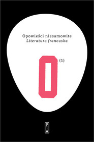 okładka Opowieści niesamowite 1. Literatura francuska, Książka  