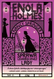 okładka Enola Holmes. Sprawa leworęcznej lady, Książka | Springer Nancy