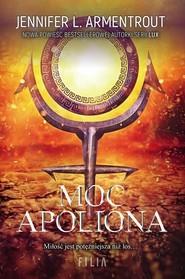 okładka Moc apoliona, Książka   Jennifer L. Armentrout