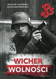 okładka Wicher wolności, Książka | Zagórski Wacław, Lech Grzybowski