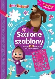 okładka Masza i Niedźwiedź Szalone szablony, Książka | null null
