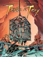 okładka Trolle z Troy Tom 2 vol. 5-8, Książka   Arleston Christophe