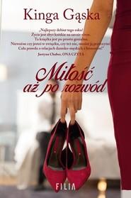 okładka Miłość aż po rozwód, Książka | Gąska Kinga