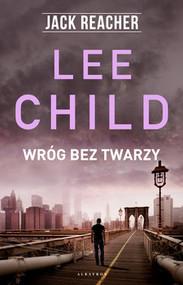 okładka Wróg bez twarzy, Książka   Lee Child