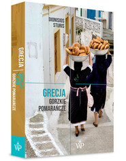 okładka Grecja. Gorzkie Pomarańcze, Książka | Sturis Dionisios