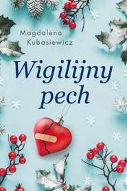 okładka Wigilijny pech, Książka   Magdalena Kubasiewicz