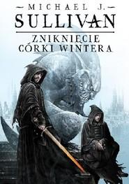 okładka Zniknięcie Córki Wintera , Książka   J. Sullivan Michael