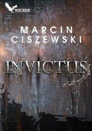 okładka Invictus, Książka | Marcin Ciszewski