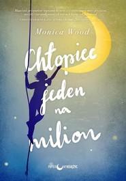okładka Chłopiec jeden na milion, Książka   Wood Monica