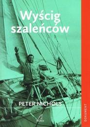 okładka Wyścig szaleńców, Książka | Nichols Peter