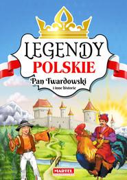 okładka Legendy polskie. Pan Twardowski i inne historie., Książka |