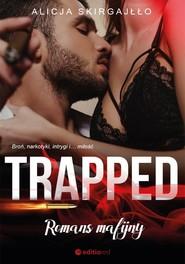 okładka Trapped Romans mafijny, Książka | Alicja Skirgajłło