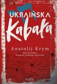 okładka Ukraińska kabała, Książka | Krym Anatolij