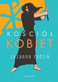 okładka Kościół kobiet, Książka | Radzik Zuzanna