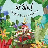 okładka Apsik! Czyli bitwa na smarki, Książka | Acosta Alicia