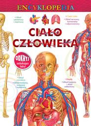 okładka Encyklopedia Ciało człowieka, Książka |